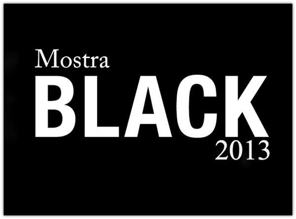 Mostrablack 2013 - Tempo da Delicadeza